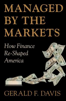 Managed by the Markets By Davis, Gerald F.