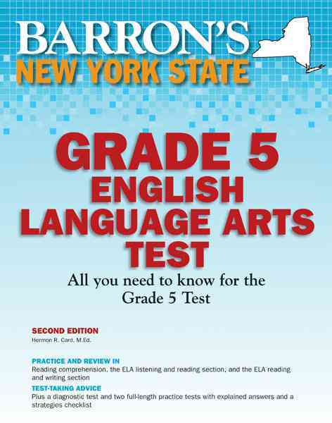 Barron's New York State Grade 5 English Lanuage Arts Test By Card, Hermon R.